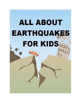 All about Earthquakes for Kids