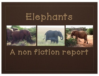 All about Elephants Writing-Nonfiction Writing for lower elementary