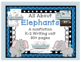 All about Elephants Writing-Nonfiction Writing for lower e