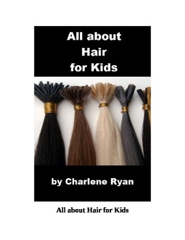 All about Hair for Kids