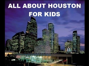 All about Houston Powerpoint