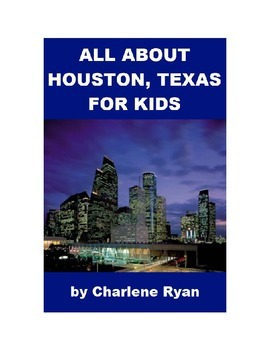 All about Houston, Texas for Kids