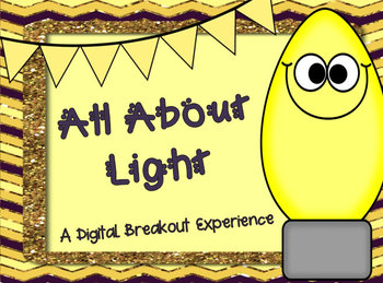 Light: Digital Breakout Experience