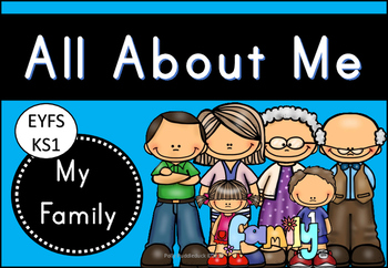 All about Me - My Family (Emergent Readers and Writers - EYFS/KS1)