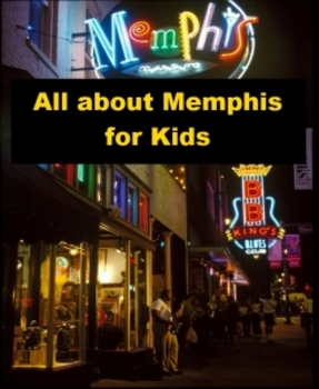 All about Memphis for Kids