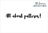 All about Patterns!