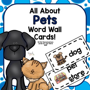 All about Pets Word Wall Picture Cards
