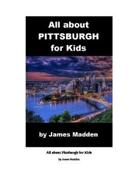 All about Pittsburgh for Kids