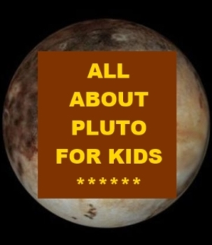 All about Pluto for Kids