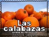 Todo sobre las calabazas All About Pumpkins Non Fiction Unit in Spanish