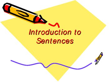 All about Sentences!