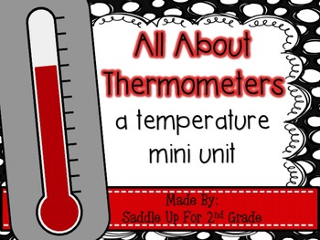 All about Thermometers: A Temperature Mini Unit