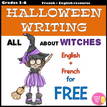 All about WITCHES (Tout sur les sorcières) FREE Halloween English+French