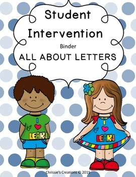All about alphabet letters Intervention Binder for IEP or RTI Interventions