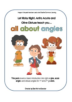 All about angles (with Ricky Right, Anita Acute and Olive Obtuse)