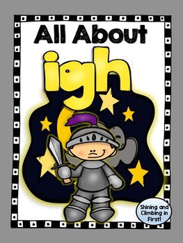 All about -igh - Long Vowel I Team igh