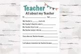 All about my Teacher, Teacher Appreciation, End of the year gift