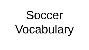 All about soccer (vocabulary, phrases)