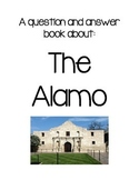 All about the Alamo! Q & A Book