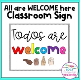 All are WELCOME here Classroom Sign