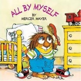 """""""All by Myself"""" Little Critter Story"""