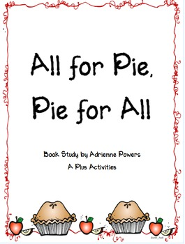 All for Pie, Pie for All Book Companion