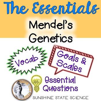 Mendel's Genetics: Goals & Scales, Essential Questions & Vocab