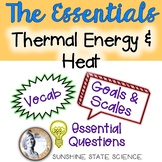 Thermal Energy & Heat: Goals & Scales, Essential Questions & Vocabulary