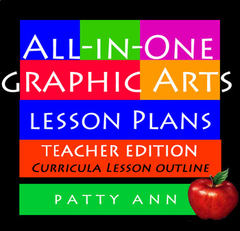 Graphic Arts Design Lesson Plans All-in-One ~ Complete Curriculm (Book Only)