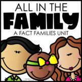 All in the Family {a Fact Families Mini-Unit}