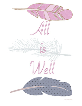 All is Well Classroom Art Poster
