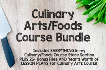 All my Culinary Arts/Foods Files BUNDLE