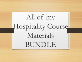 All my Hospitality Course Files BUNDLE