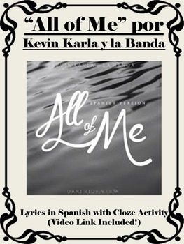 All of Me Spanish Song Activity with Cloze Activity