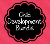 All of my Child Development Materials BUNDLE