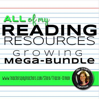 All of my Reading Resources (Fiction / Nonfiction) Growing Bundle