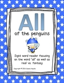 """All of the Penguins"" real vs. fantasy Sight Word Reader"