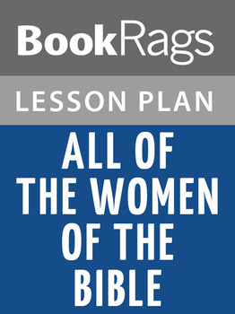 All of the Women of the Bible Lesson Plans
