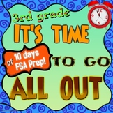 All out FSA test prep / review!  10 days of 3rd grade review for the FSA
