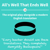 All's Well That Ends Well: the Original Play Alongside a Modern Translation