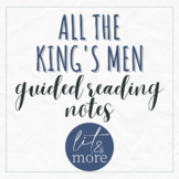 All the King's Men Guided Reading Notes for AP Lit