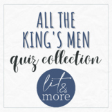 All the King's Men Quiz Collection