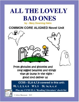 ALL THE LOVELY BAD ONES Novel Study Common Core Aligned