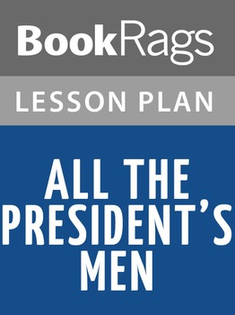All the President's Men Lesson Plans