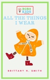 All the Things I Wear
