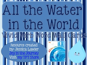 """All the Water in the World"" Verb Word Wall Cards FREEBIE"