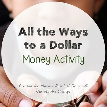All the Ways to a Dollar Money Activity