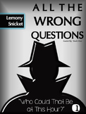 All the Wrong Questions Novel Study - Who Could That Be at This Hour?