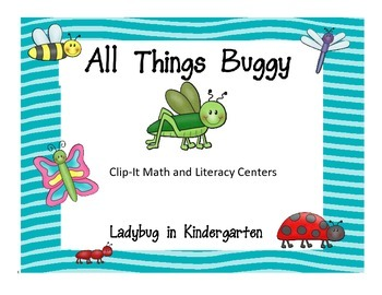 All things Buggy Clip-Its and Literacy Center