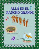 Allá en el Rancho Grande - Worksheets, Pictures and Mariachi Music (MP3)